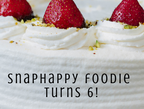 SnapHappy Foodie turns 6!